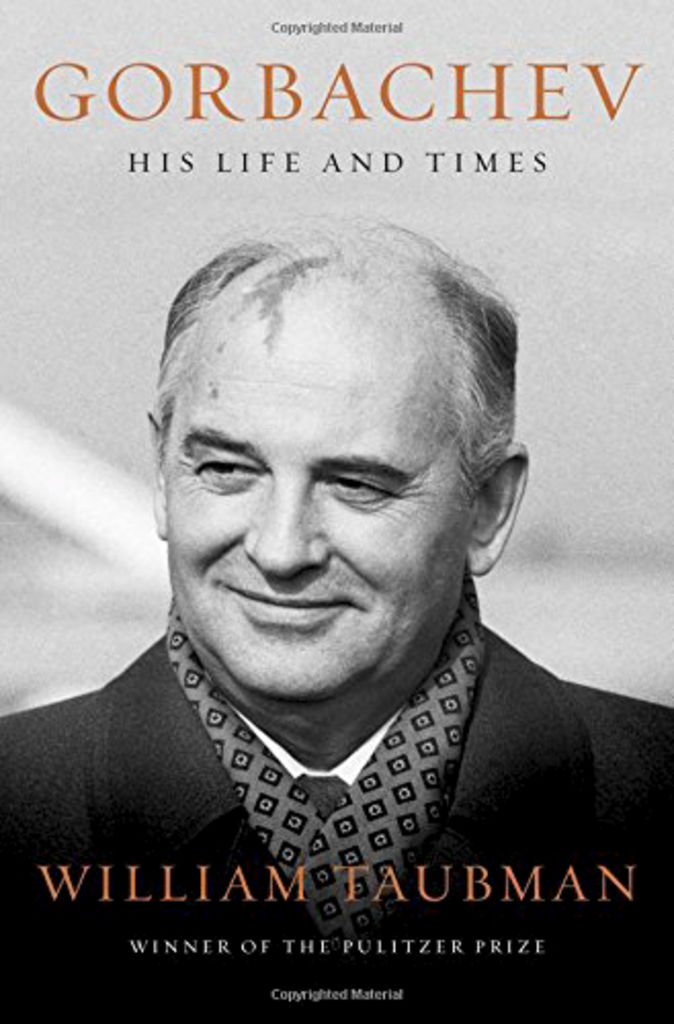 «Gorbachev : His Life and Times», William Taubman