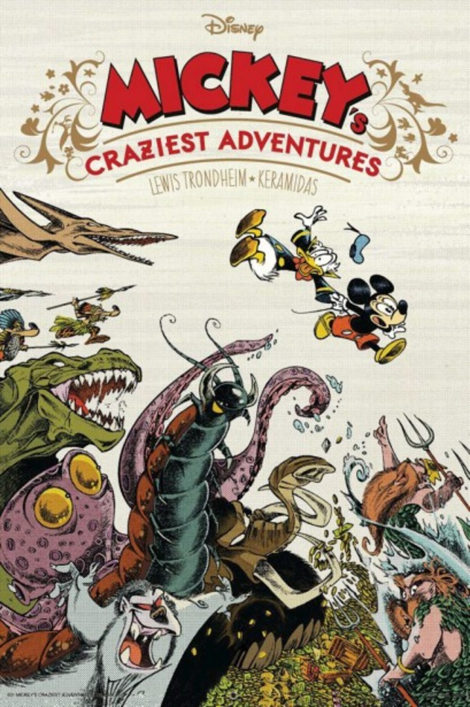 <strong>Keramidas, Lewis Trondheim</strong> <strong><i>Mickey's Craziest Adventures</i></strong> Glénat, 44 pages