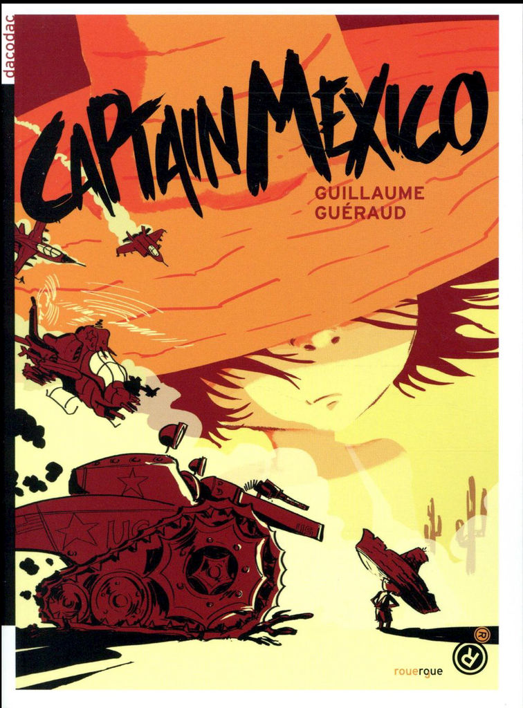 Captain Mexico, de Guillaume Guéraud (illustré par Nathalie Choux), Rouergue
