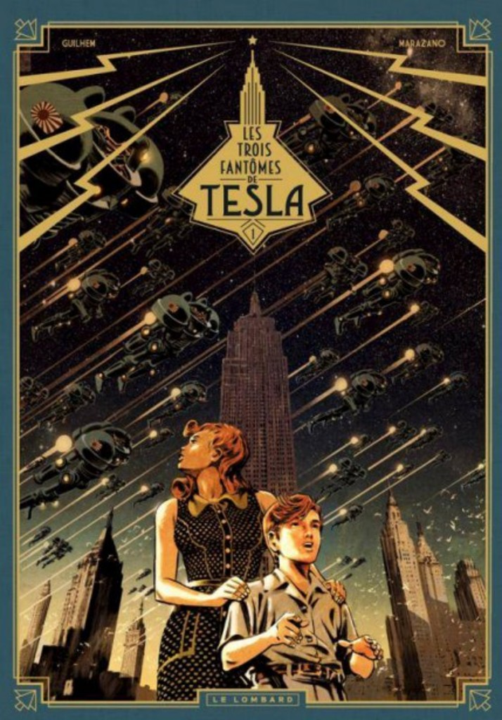 <strong>Guilhem et Marazano</strong> <strong><i>Les trois fantômes de Tesla, tome 1</i></strong> Le Lombard, 46 pages <strong></strong>